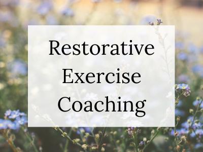 Restorative Exercise Coaching